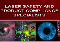 Laser Safety and Product Compliance Specialists